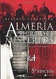 Almería Secretos y Misterios
