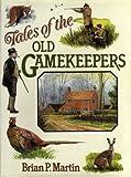 Tales of the Old Gamekeepers