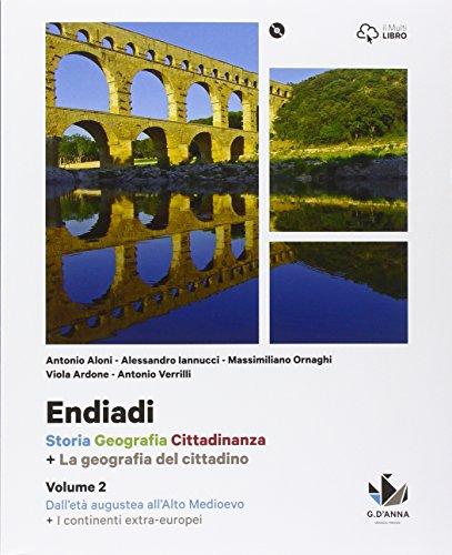 Endiadi. Con America, Asia, Africa, Oceania. Per le Scuole superiori. Con DVD-ROM. Con e-book. Con espansione online: 2