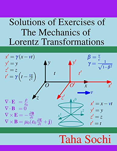 Solutions of Exercises of The Mechanics of Lorentz Transformations (English Edition) - Transformation Solution