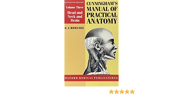 Cunninghams Manual Of Practical Anatomy Volume 3 Head And Neck
