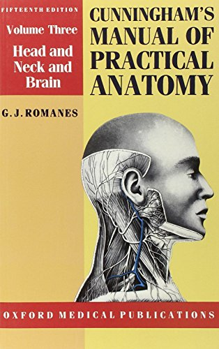 Cunningham's Manual of Practical Anatomy (Oxford Medical Publications)