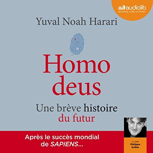 Homo deus: Une brève histoire du futur par Yuval Noah Harari