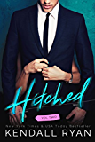 Hitched (Imperfect Love Book 2) (English Edition)