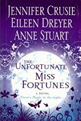 The Unfortunate Miss Fortunes[hardcover] (Magic Fortune Sisters)