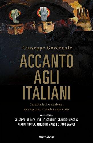 Accanto agli italiani: Carabinieri e Nazione, due secoli di fedeltà e servizio 1 spesavip