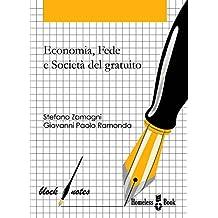 Economia, fede e società del gratuito: Riflessioni e spunti sull'intuizione economica di don Oreste Benzi