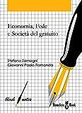 Image de Economia, fede e società del gratuito: Riflessioni e spunti sull'intuizione economica di don Oreste Benzi (Block Notes)