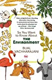 #2: So You Want to Know About the Environment