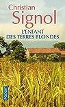 L'enfant des Terres blondes par Signol
