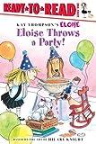 Eloise Throws a Party! (Eloise Books)