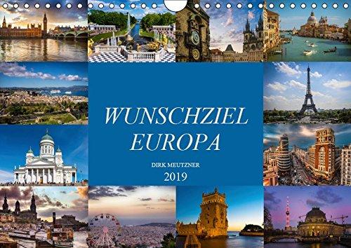 Wunschziel Europa (Wandkalender 2019 DIN A4 quer): Eine fotografische Entdeckungsreise durch europäische Städte (Monatskalender, 14 Seiten ) (CALVENDO Orte)