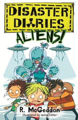 Disaster Diaries: ALIENS!: Book 2