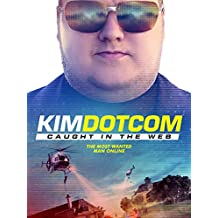 Kim Dotcom: Caught in the Web (Subtitled) [OV]