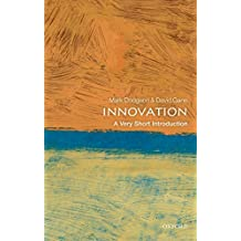 Innovation: A Very Short Introduction (Very Short Introductions)