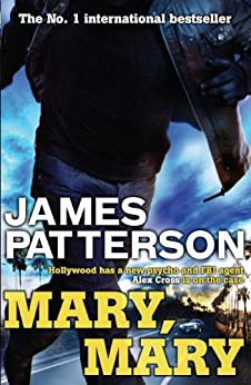 Mary, Mary (Alex Cross Book 11) by [Patterson, James]
