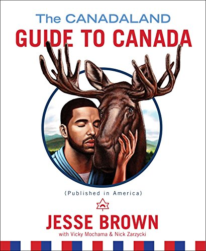 the-canadaland-guide-to-canada-english-edition