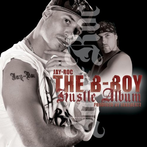 The B-Boy Hustle Album