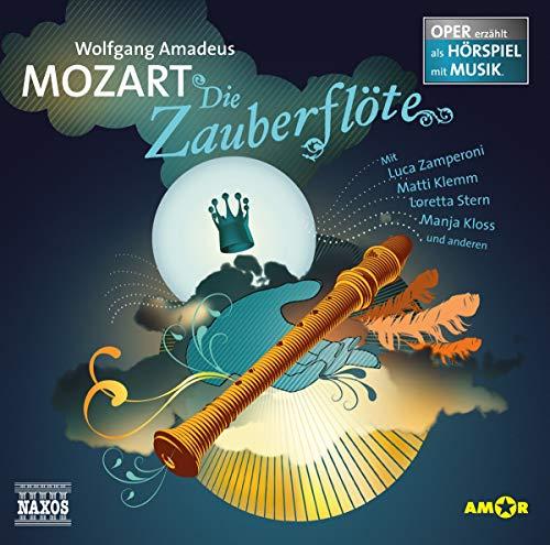 Die Zauberflöte: Oper erzählt als Hörspiel mit Musik