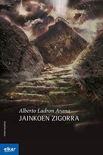 Jainkoen zigorra (Ateko bandan Book 41) (Basque Edition)