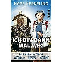 Ich bin dann mal weg: Meine Reise auf dem Jakobsweg (German Edition)