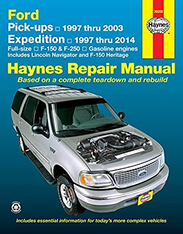 Haynes Ford Pick-ups & Expedition Lincoln Navigator Automotive Repair Manual: F-150 1997 Through 2003, Ford Expedition 1997 Through 2014, Ford F-250 ... 2004, Lincoln Navigator 1998 Through 2014