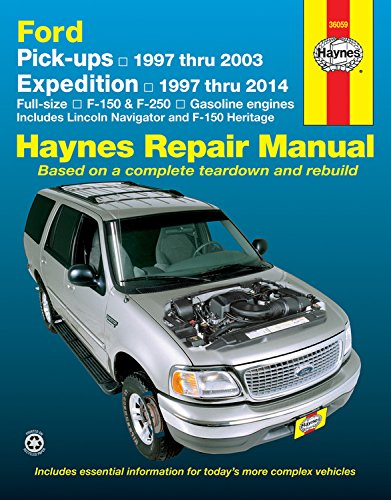 Haynes Ford Pick-ups & Expedition Lincoln Navigator Automotive Repair Manual: F-150 1997 Through 2003, Ford Expedition 1997 Through 2014, Ford F-250 ... 2014 (Hayne's Automotive Repair Manual) (Ford Expedition 2014)