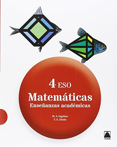 Matemáticas : enseñanzas académicas 4 ESO (Angel Benito Miguel)