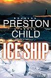Lincoln Child, Douglas Preston: Ice Ship