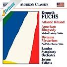 Fuchs: Atlantic Riband - American Rhapsody