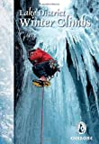 Lake District Winter Climbs: Snow, Ice and Mixed Climbs in the Lake District (Winter Mountaineering) (Winter Amp Ski…