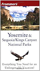 Frommer's Yosemite & Sequoia/Kings Canyon National Parks (Park Guides) by Don Laine (2004-02-27)