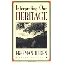 Interpreting Our Heritage (Chapel Hill Books)
