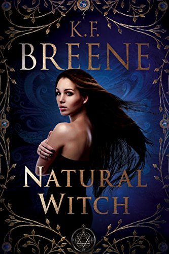 Natural Witch (Magical Mayhem Book 1) by K.F. Breene