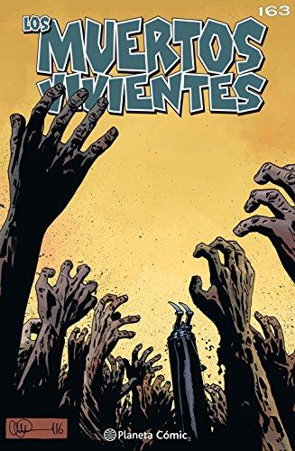 Los muertos vivientes #163: Muerte segura (Los Muertos Vivientes Serie) por Robert Kirkman