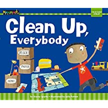 Clean Up, Everybody (Myself)