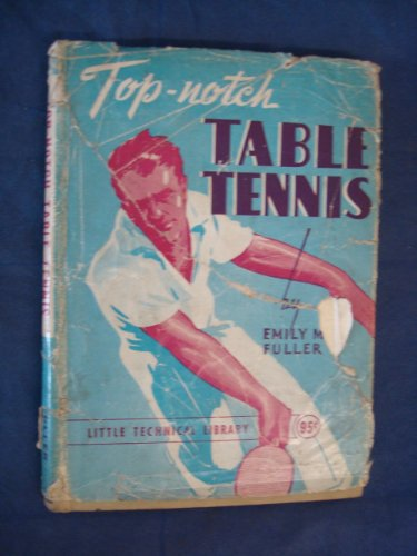 Top-Notch Table Tennis by Emily M.Fuller par Emily M.Fuller