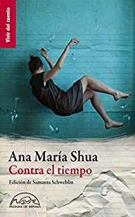 Contra el tiempo par Ana María Shua