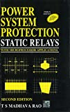 Power System Protection: Static Relays: with Microprocessor Applications