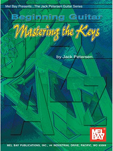 Beginning Guitar: Mastering the Keys. Partitions pour Guitare