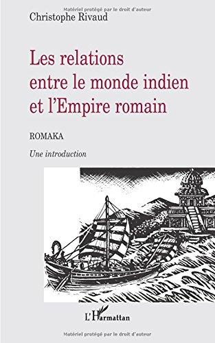 Les relations entre le monde indien et l'Empire romain
