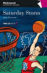Saturday Storm (Richmond Secondary Readers, Level 2)