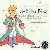 Der Kleine Prinz: Erzählt von Ulrich Mühe und Anna Maria Mühe