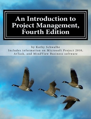 An Introduction to Project Management, Fourth Edition 4th edition by Schwalbe, Kathy (2012) Paperback