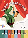 Le petit maestro au piano par éditions