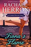 Fiona's Flame: A Cypress Hollow Novel by Rachael Herron (2014-07-17)