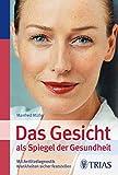 Das Gesicht als Spiegel der Gesundheit (Amazon.de)