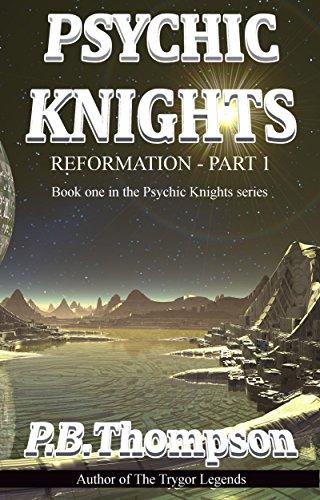 reformation-part-1-psychic-knights