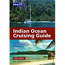 Indian Ocean Cruising Guide by Rod Heikell (2007-11-14)