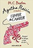 """Afficher """"Agatha Raisin enquête n° 11 L'enfer de l'amour"""""""